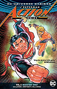 Superman: Action Comics Volume 5: Booster Shot, Vol. 1, #1. Image © DC Comics
