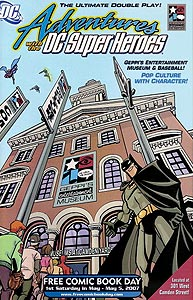 Adventures with the DC Super Heroes [Geppi's Entertainment Museum], Vol. 1, #1. Image © DC Comics