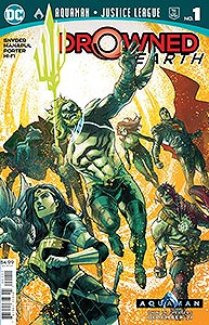 Aquaman Justice League: Drowned Earth Special, Vol. 1, #1. Image © DC Comics