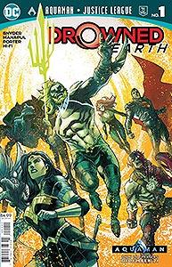 Aquaman Justice League: Drowned Earth Special, Vol. 1, #1. Image © DC Comics