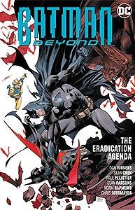 Batman Beyond: The Eradication Agenda 1.  Image Copyright DC Comics