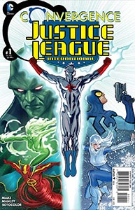 Convergence Justice League International, Vol. 1, #1. Image © DC Comics