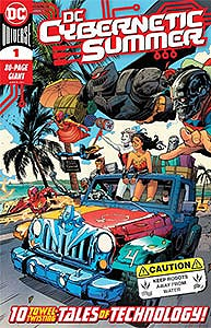 DC Cybernetic Summer, Vol. 1, #1. Image © DC Comics