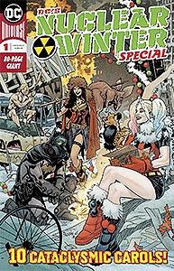 DC Nuclear Winter Special, Vol. 1, #1. Image © DC Comics