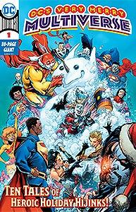 DC's Very Merry Multiverse, Vol. 1, #1. Image © DC Comics
