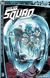 Future State: Suicide Squad, Vol. 1, #2. Image © DC Comics