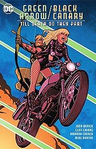 Green Arrow/Black Canary: Till Death Do They Part, Vol. 1, #1. Image © DC Comics