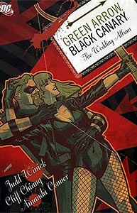 Green Arrow and Black Canary: The Wedding Album, Vol. 1, #1. Image © DC Comics