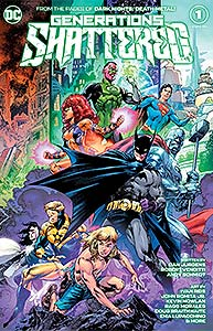 Generations Shattered, Vol. 1, #1. Image © DC Comics