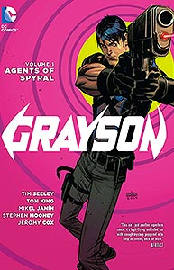 Grayson Volume 1: Agents of Spyral, Vol. 1, #1. Image © DC Comics