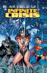 Absolute Infinite Crisis, Vol. 1, #1. Image © DC Comics