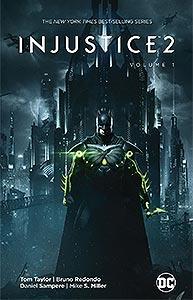 Injustice 2 Volume 1 1.  Image Copyright DC Comics