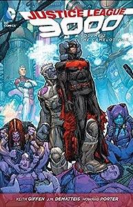 Justice League 3000 Volume 2: The Camelot War, Vol. 1, #1. Image © DC Comics