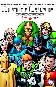 Justice League International Volume 1, Vol. 1, #1. Image © DC Comics