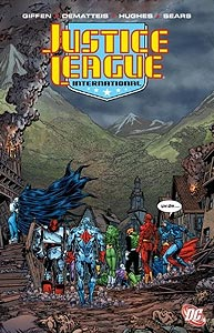 Justice League International Volume 6, Vol. 1, #1. Image © DC Comics