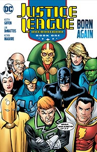 Justice League International Book One: Born Again, Vol. 1, #1. Image © DC Comics