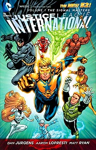 Justice League International Volume 1: The Signal Masters 1.  Image Copyright DC Comics