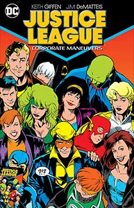Justice League: Corporate Maneuvers, Vol. 1, #1. Image © DC Comics