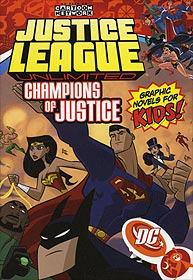Justice League Unlimited Volume 3: Champions of Justice 1.  Image Copyright DC Comics