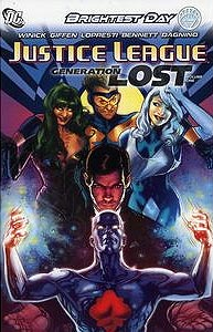 Justice League: Generation Lost Volume 1 1.  Image Copyright DC Comics