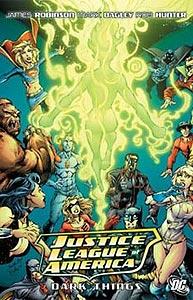 Justice League of America: The Dark Things, Vol. 1, #1. Image © DC Comics
