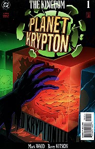 The Kingdom: Planet Krypton, Vol. 1, #1. Image © DC Comics