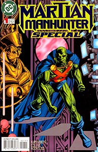 Martian Manhunter Special, Vol. 1, #1. Image © DC Comics