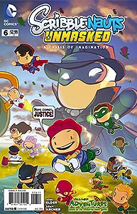 Scribblenauts Unmasked: A Crisis of Imagination, Vol. 1, #6. Image © DC Comics