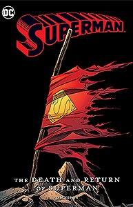 Superman: The Death and Return of Superman Omnibus, Vol. 1, #1. Image © DC Comics
