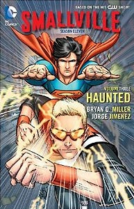 Smallville Season 11 Volume 3: Haunted, Vol. 1, #1. Image © DC Comics