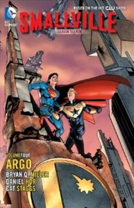 Smallville Season 11 Volume 4: Argo, Vol. 1, #1. Image © DC Comics
