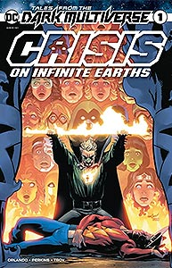 Tales from the Dark Multiverse: Crisis on Infinite Earths, Vol. 1, #1. Image © DC Comics