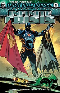 Tales from the Dark Multiverse: Infinite Crisis, Vol. 1, #1. Image © DC Comics