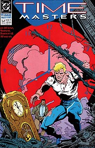 Time Masters, Vol. 1, #1. Image © DC Comics