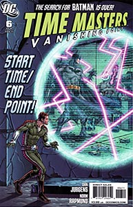 Time Masters: Vanishing Point, Vol. 1, #6. Image © DC Comics
