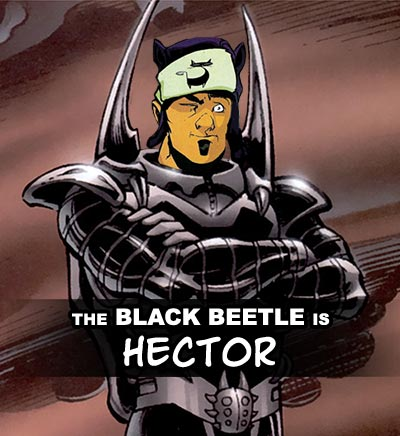 The Black Beetle says he is Hector