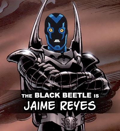The Black Beetle could be Jaime Reyes