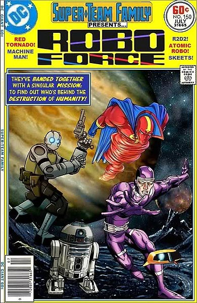 Super-Team Family Presents #150 (Robo Force)