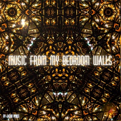 Music From My Bedroom Walls by Jacob Pence