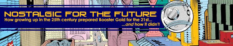 Nostalgic for the Future: How