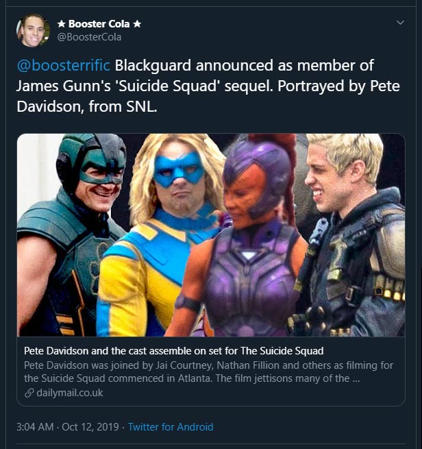 Blackguard announced as member of James Gunn's 'Suicide Squad' sequel. Portrayed by Pete Davidson, from SNL. @BoosterCola Oct 12, 2019