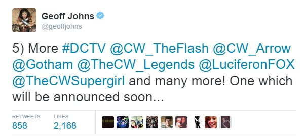 5) More #DCTV @CW_TheFlash @CW_Arrow @Gotham @TheCW_Legends @LuciferonFOX @TheCWSupergirl and many more! One which will be announced soon... -- @geoffjohns
